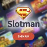 Slotman Casino – a Suitable Gambling Platform